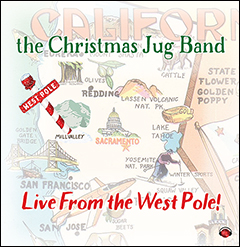Christmas Jug Band: Live From The West Pole